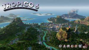 Обзор Tropico 6 на PC